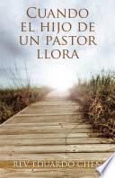 Libro de Cuando El Hijo De Un Pastor Llora