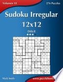 Libro de Sudoku Irregular 12×12   Difícil   Volumen 18   276 Puzzles