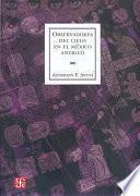 Libro de Observadores Del Cielo En El México Antiguo