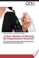Libro de Como Disenar El Sistema De Organizacion General?