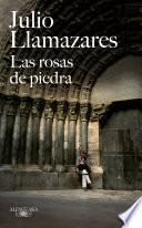 Libro de Las Rosas De Piedra