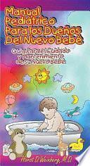 Libro de Manual Pediátrico Para Los Dueños Del Nuevo Bebé