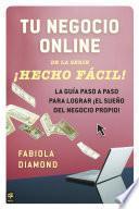 Libro de Tu Negocio Online ¡hecho Fácil!