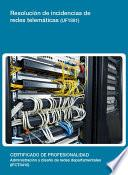 Libro de Uf1881   Resolución De Incidencias De Redes Telemáticas