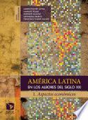 Libro de América Latina En Los Albores Del Siglo Xxi. 1