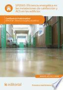 Libro de Eficiencia Energética En Las Instalaciones De Calefacción Y Acs En Los Edificios. Enac0108