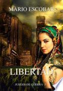 Libro de Libertad: Juegos De Guerra 3º