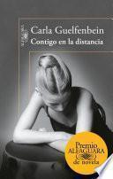 Libro de Contigo En La Distancia (premio Alfaguara 2015)