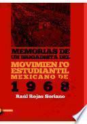 Libro de Memorias De Un Brigadista Del Movimiento Estudiantil Mexicano De 1968