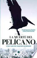 Libro de La Muerte Del Pelicano