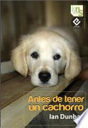 Libro de Antes De Tener Un Cachorro
