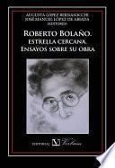 Libro de Roberto Bolaño, Estrella Cercana