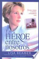 Libro de Un Heroe Entre Nosotros