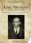 Libro de Karl Abraham Y La Sucesión A Freud