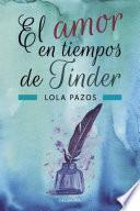 Libro de El Amor En Tiempos De Tinder