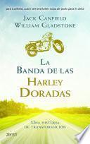 Libro de La Banda De Las Harley Doradas