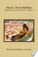 Libro de Hacia Tenochtitlan