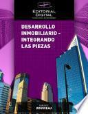 Libro de Desarrollo Inmobiliario   Integrando Las Piezas