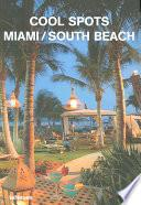 Libro de Cool Spots Miami/south Beach