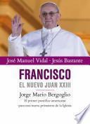 Libro de Francisco El Nuevo Juan Xxiii