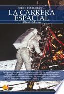 Libro de Breve Historia De La Carrera Espacial
