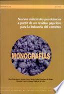 Libro de Nuevos Materiales Puzolánicos A Partir De Un Residuo Papelero Para La Industria Del Cemento