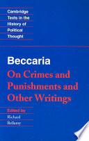 Libro de Beccaria:  On Crimes And Punishments  And Other Writings