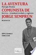 Libro de La Aventura Comunista De Jorge Semprún