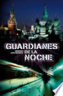 Libro de Guardianes De La Noche (guardianes 1)