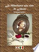 Libro de La Matriarca Que Vino De Líbano