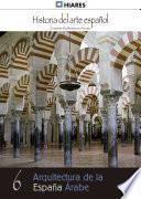 Libro de 6.  Arquitectura De La España Árabe.