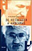 Libro de De Heidegger A Habermas