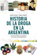 Libro de Historia De La Droga En La Argentina