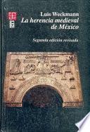 Libro de La Herencia Medieval De México