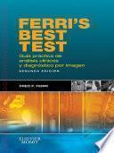Libro de Ferri S Best Test. Guía Práctica De Análisis Clínicos Y Diagnóstico Por Imagen