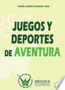 Libro de Juegos Y Deportes De Aventura