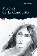 Libro de Mujeres De La Conquista