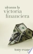 Libro de Alcanza La Victoria Financiera