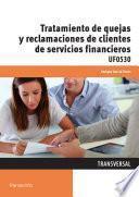 Libro de Uf0530   Tratamiento De Quejas Y Reclamaciones De Clientes De Servicios Financieros