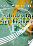 Libro de EducaciÓn FÍsca Eso1. Libro De Texto (color)