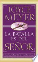 Libro de La Batalla Es Del Senor   Pocket Book: Como Vencer Las Luchas De La Vida A Traves De La Adoracion