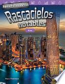 Libro de Ingeniería Asombrosa: Rascacielos Notables: Área (engineering Marvels: Stand Out Skyscrapers: Area)