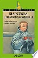 Libro de Klaus Nowak, Limpiador De Alcantarillas