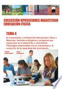 Libro de Colección Oposiciones Magisterio Educación Física. Tema 4