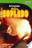 Libro de Artesania: Vidrio Soplado = Craft It: Hand Blown Glass