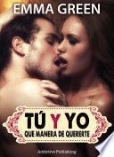 Libro de Tú Y Yo, Que Manera De Quererte   Volumen 7