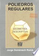 Libro de Poliedros Regulares. Geometría Descriptiva
