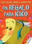 Libro de Un Regalo Para Kiko