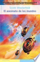 Libro de El Asesinato De Los Mundos