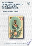 Libro de El Reinado De Amadeo De Saboya Y La MonarquÍa Constitucional